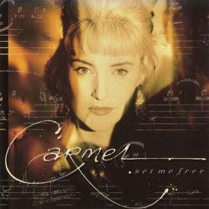 Виниловая пластинка: Carmel (2) (1989) Set Me Free