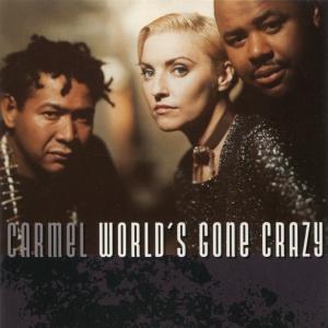 Виниловая пластинка: Carmel (2) (1995) World's Gone Crazy